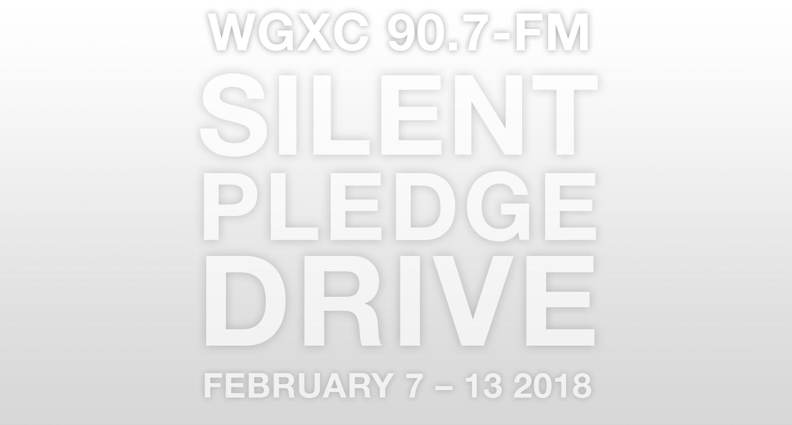 Silent Pledge Drive Winter 2018 graphic.