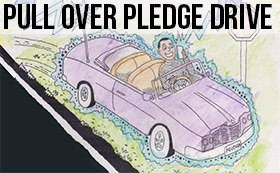 PULL OVER PLEDGE DRIVE