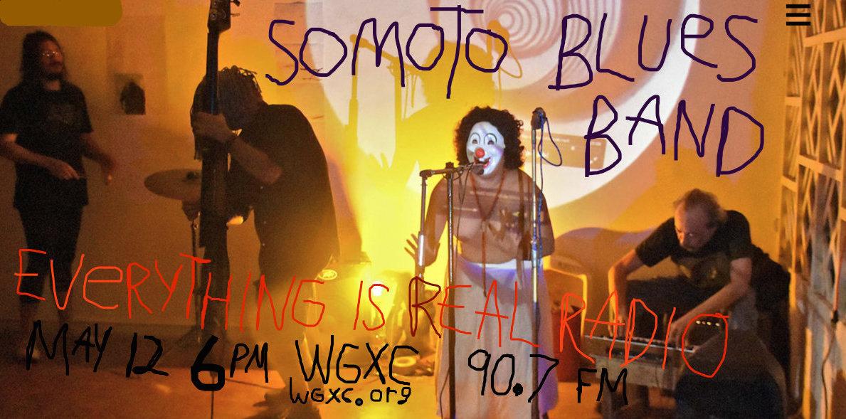 Everything is Real Radio: Somoto Blues Band Image
