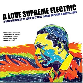 A Love Supreme Electric