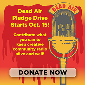 DEAD AIR PLEDGE DRIVE